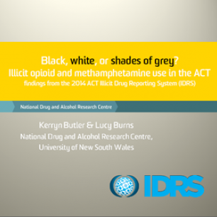 Illicit opioid and methamphetamine use in the ACT - Findings from the 2014 ACT Illicit Drug Reporting System (IDRS)